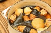 美味海苔鸡肉卷,好吃关东煮